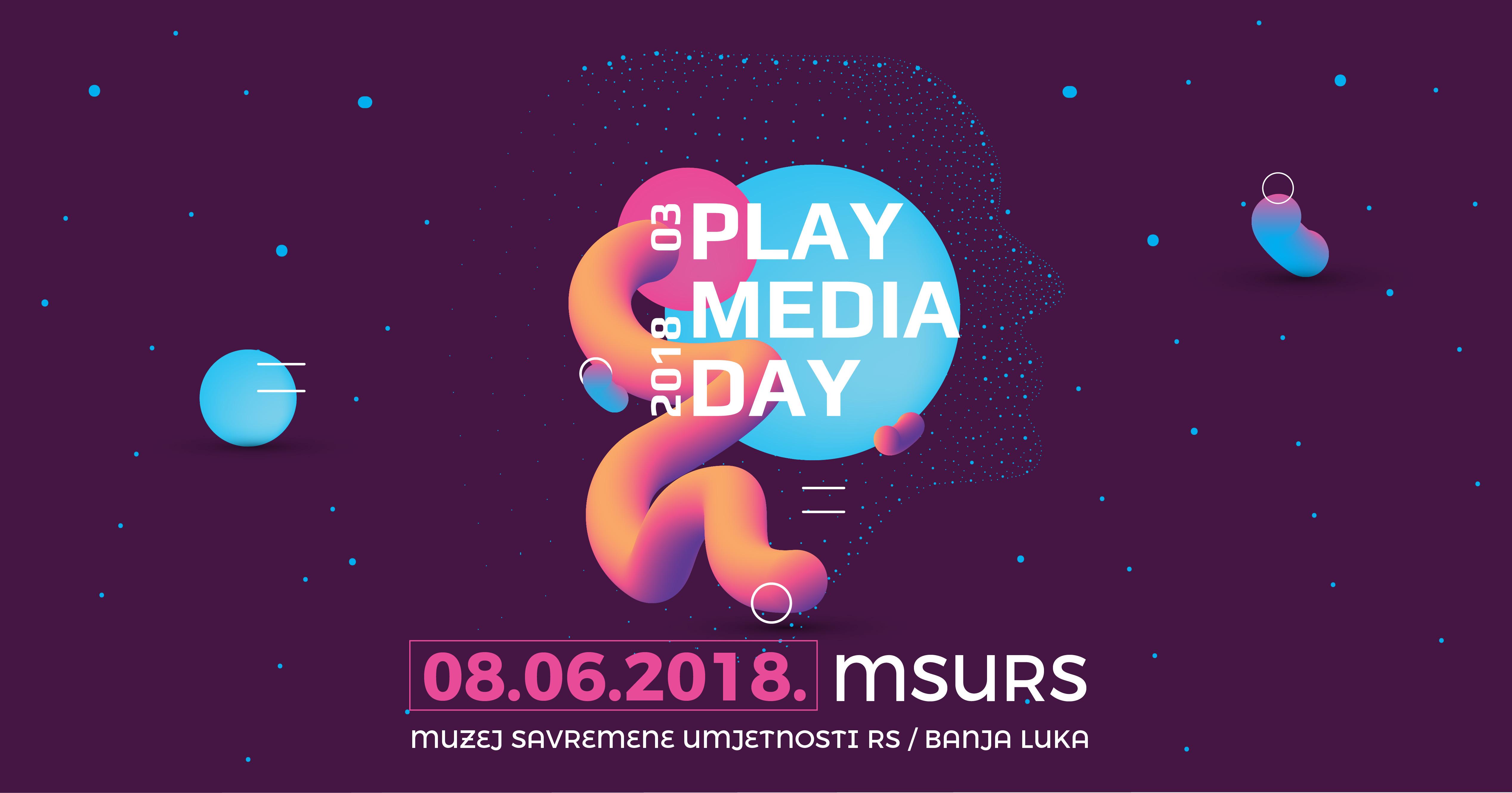 Play Media Day 03 obećava odličan program 8. juna u Banjaluci!