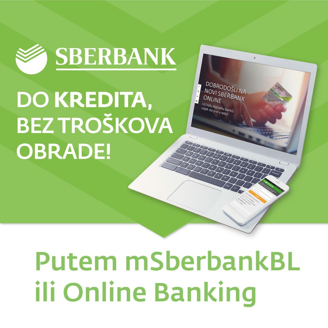 Do kredita bez troškova obrade putem mSberbankBL ili Online bankinga