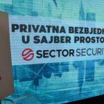 Sector Security: Dobra organizacija smanjuje prijetnje iz sajber prostora